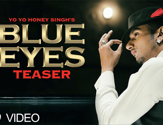 Blue Eyes Lyrics – Yo Yo Honey Singh – Hindi Lyrics