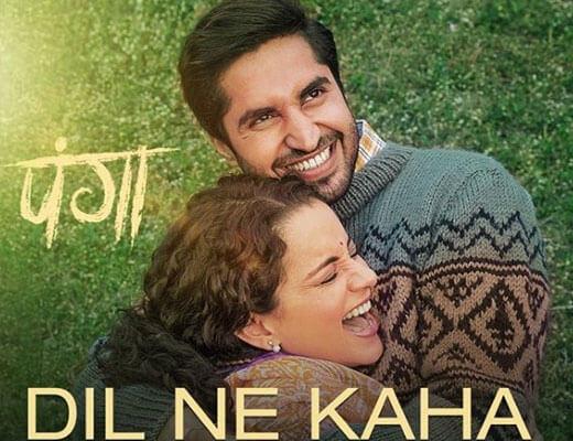 Dil-Ne-Kaha-–-Panga---Lyrics-in-Hindi