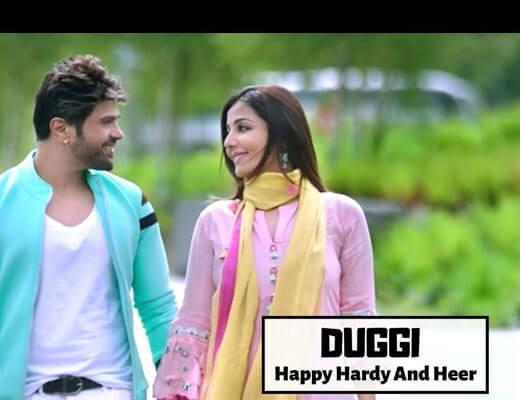 Duggi---Happy-Hardy-And-Heer----Lyrics-in-Hindi