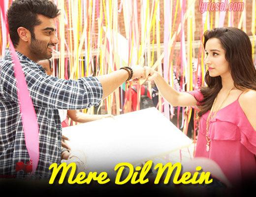 Mere-Dil-Mein-–-Half-Girlfriend---Lyrics-in-Hindi