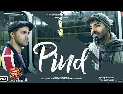 Pind – Street Dancer 3D – Lyrics in hindi