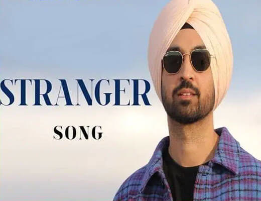 Stranger---Diljit-Dosanjh---Lyrics-in-Hindi