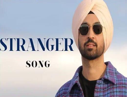 Stranger---Diljit-Dosanjh---Lyrics-in-Hindi