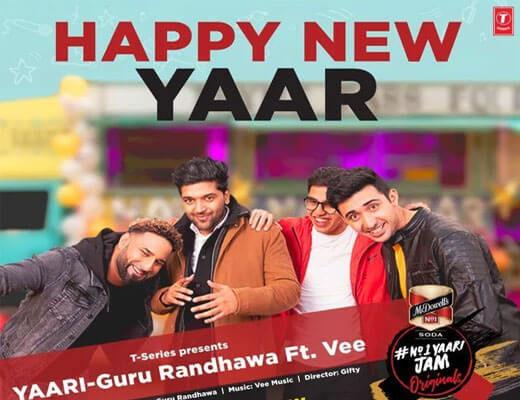 Yaari-(Happy-New-Yaar)-Guru-Randhawa-Lyrics-in-Hindi