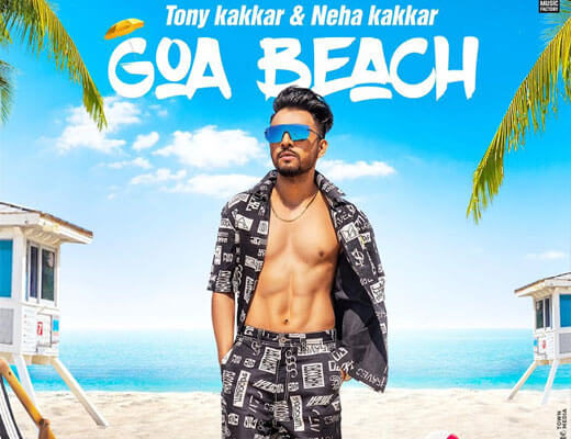 Goa-Beach---Tony-Kakkar,-Neha-Kakkar---Lyrics-in-Hindi