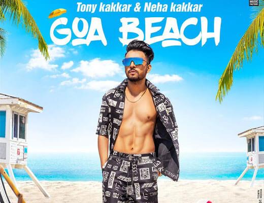 Goa-Beach---Tony-Kakkar,-Neha-Kakkar---Lyrics-in-Hindi