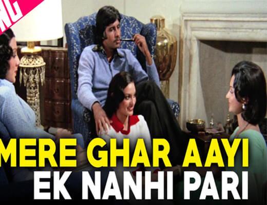 Mere-Ghar-Aayi-Ek-Nanhi-Pari-lyrics--Kabhi-Kabhi