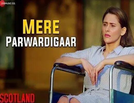 Mere-Parwardigaar---Scotland----Lyrics-in-Hindi