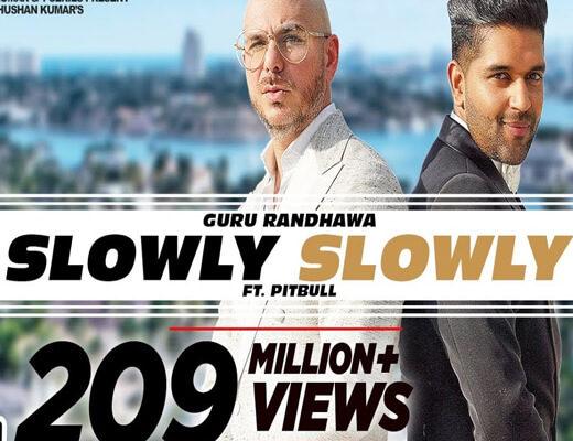 Slowly-Slowly-Lyrics---Guru-Randhawa---Lyrics-In-Hindi