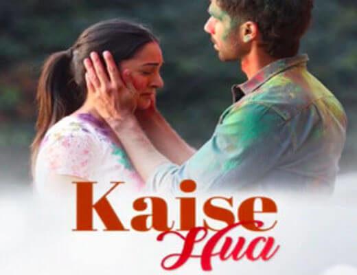 Kaise-Hua-Lyrics-In-Hindi---Kabir-Singh