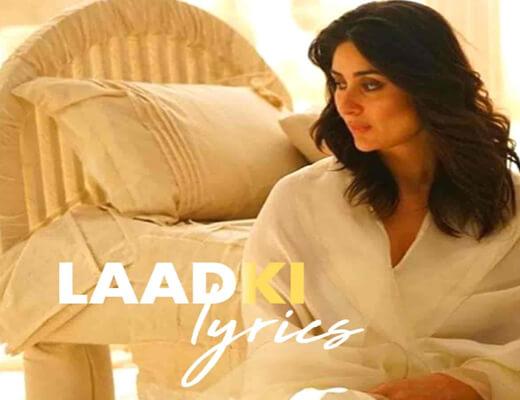 Laadki-Lyrics-–-Angrezi-Medium