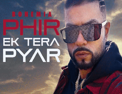 Phir-Ek-Tera-Pyar---Bohemia---Lyrics-In-Hindi--3
