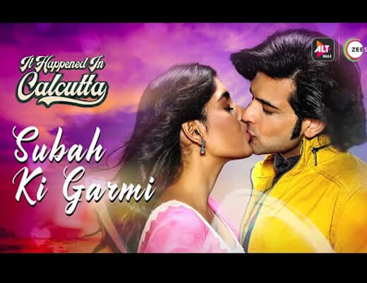 Subah-Ki-Garmi-Lyrics-In-Hindi-–-It-Happened-In-Calcutta