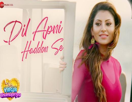Dil-Apni-Haddon-Se---Virgin-Bhanupriya---Lyrics-In-Hindi