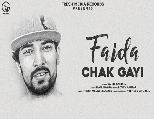 Faida-Chak-Gayi---Garry-Sandhu---Lyrics-In-Hindi
