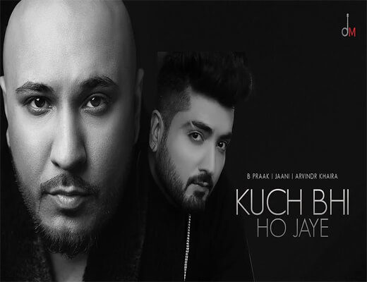 Kuch-Bhi-Ho-Jaye---B-Praak---Lyrics-In-Hindi