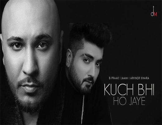 Kuch-Bhi-Ho-Jaye---B-Praak---Lyrics-In-Hindi