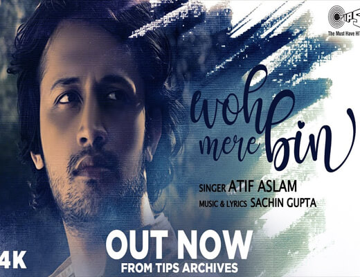 Woh-Mere-Bin---Atif-Aslam--Lyrics-In-Hindi