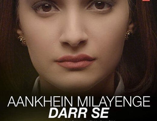 Aankhein Milayenge Darr Se - Neerja - Lyrics in Hindi