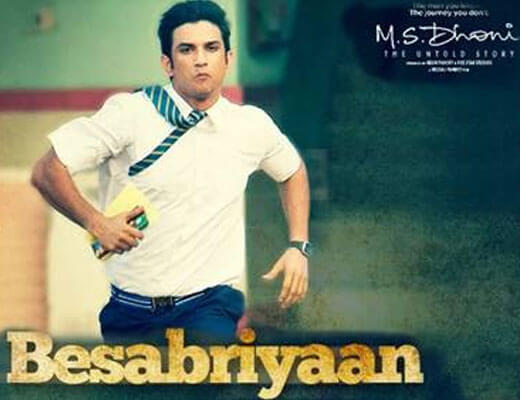 Besabriyaan - M.S. Dhoni - Lyrics in Hindi