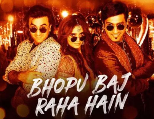 Bhopu Baj Raha Hai - Sanju - Lyrics in Hindi