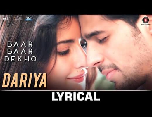 Dariya---Baar-Baar-Dekho---Lyrics-In-Hindi
