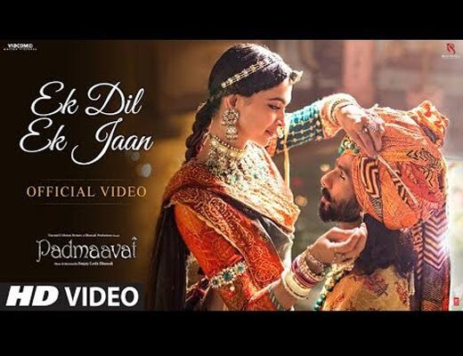 Ek-Dil-Ek-Jaan---Padmaavat---Lyrics-In-Hindi