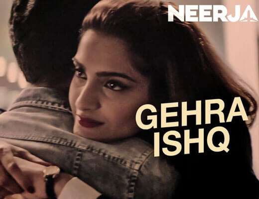 Gehra Ishq - Neerja - Lyrics in Hindi