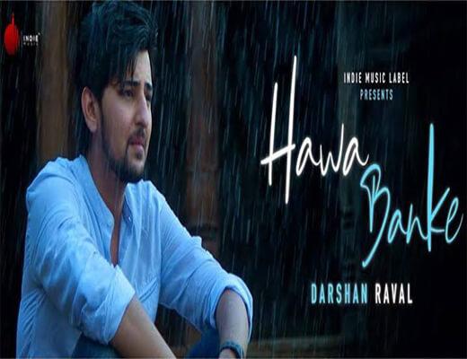 Hawa-Banke--Darshan-Raval---Lyrics-In-Hindi