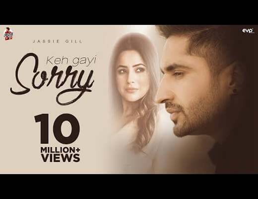 Keh-Gayi-Sorry---Jassie-Gill---Lyrics-In-Hindi