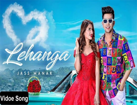 Lehanga---Jass-Manak---Lyrics-In-Hindi