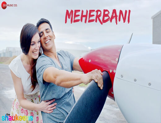 Meherbani---Shaukeens---Lyrics-In-Hindi