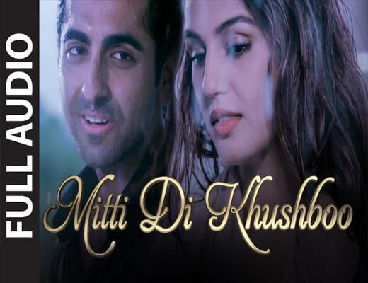 Mitti-Di-Khushboo---Ayushmann-Khurrana---Lyrics-In-Hindi