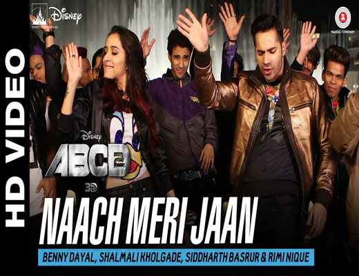 Naach-Meri-Jaan---ABCD-2---Lyrics-In-Hindi