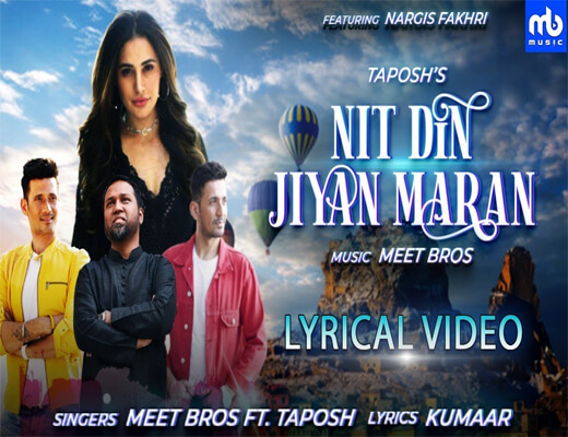 Nit-Din-Jiyan-Maran---Meet-Bros---Lyrics-In-Hindi