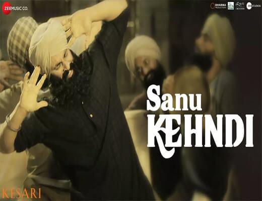 Sanu-Kehndi---Kesari---Lyrics-In-Hindi