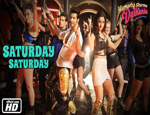 Saturday-Saturday---HSKD---Lyrics-In-Hindi