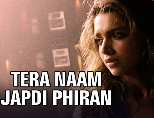 Tera Naam Japdi Phiran - Cocktail - Lyrics In Hindi