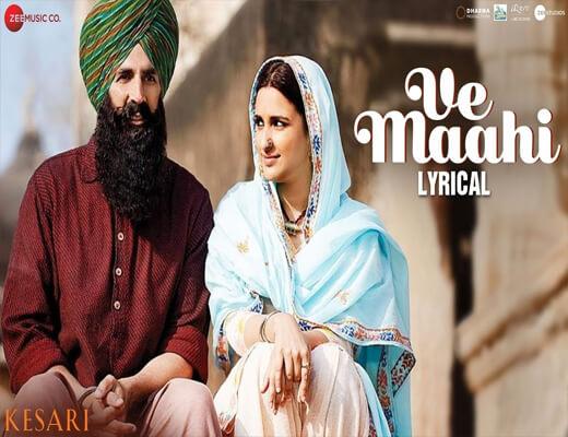 Ve-Maahi---Kesari---Lyrics-In-Hindi
