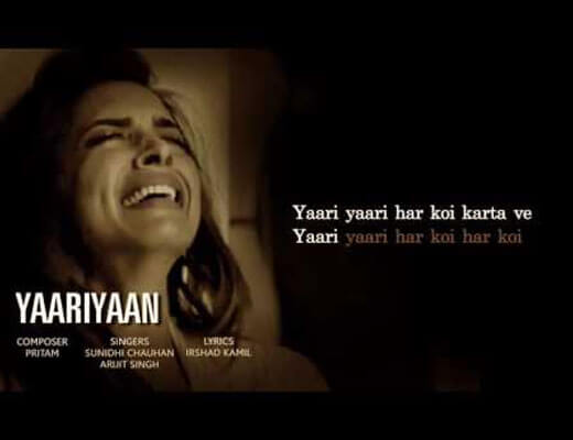 Yaariyaan - Cocktail - Lyrics In Hindi