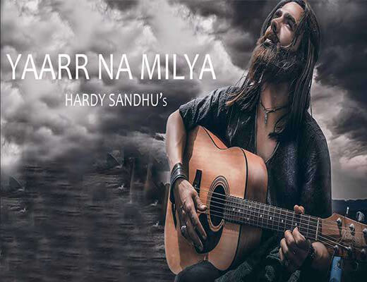 Yaarr-Ni-Milyaa---Harrdy-Sandhu---Lyrics-In-Hindi