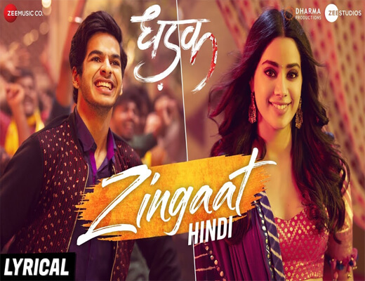 Zingaat-Song---DHADAK---Lyrics-In-Hindi