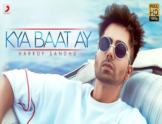 kya-baat-hai---Harrdy-Sandhu---Lyrics-In-Hindi