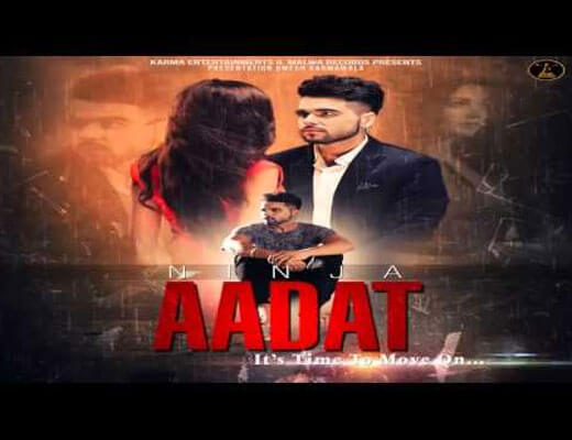 Aadat - Ninja - Lyrics in Hindi