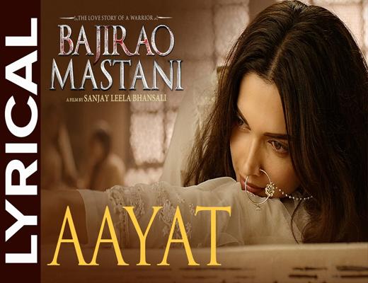 Aayat---Bajirao-Mastani---Lyrics-In-Hindi