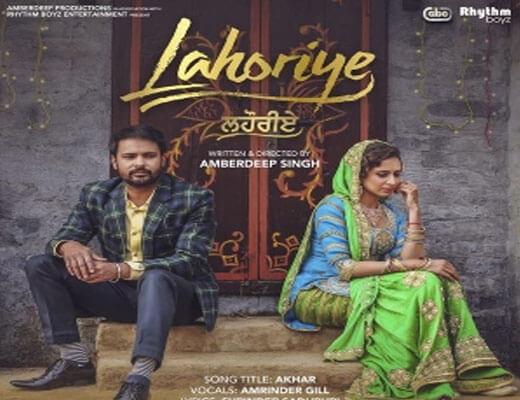 Akhar - Lahoriye Amrinder Gill - Lyircs in Hindi