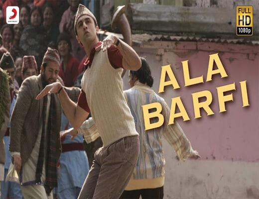 Ala-Barfi---Barfi---Lyrics-In-Hindi