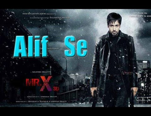 Alif-Se---Mr.-X---Lyrics-In-Hindi