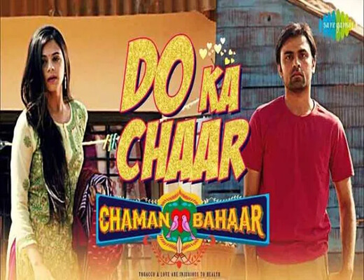 Do-Ka-Chaar---Chaman-Bahaar---Lyrics-In-Hindi
