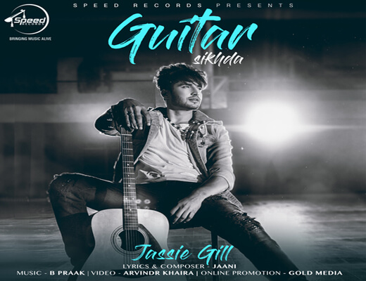 Guitar-Sikhda---Jassi-Gill---Lyrics-In-Hindi